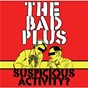 Album Suspicious activity? de The Bad Plus