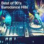 Album Best of 90's eurodance hits de 90er Tanzparty