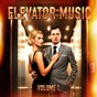 Album Ultimate elevator music: the essential lounge cocktail bar and elevator music, vol. 1 de Easy Listening