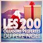 Compilation Les 200 chansons préférées du père noël avec Les Esprits de Noël / Frank Sinatra / The Mantovani Orchestra / Bing Crosby / Blue Angels...