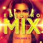 Album Electro Mix, Vol. 1 (A Selection of Different Styles of Indie Electronic Music) de House Music