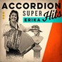 Album Accordion super hits de Erika (La Princesse de l'accordéon)
