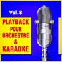 Album Playback pour orchestre & karaoké, vol. 8 de DJ Playback Karaoké