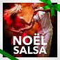Album Noël salsa (chansons de noël latines en salsa) de Les Amis du Père Noël