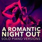 Album A romantic piano night out (solo piano versions) de Piano Music Songs