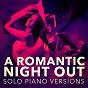 Album A romantic piano night out (solo piano versions) de Love Song