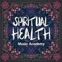 Album Spiritual health music academy (a calm MIX of new age and acoustic music) de Health & Fitness Playlist / Gym Workout Music Series / Spiritual Health Music Academy