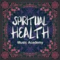 Album Spiritual health music academy (a calm MIX of new age and acoustic music) de Gym Workout Music Series / Spiritual Health Music Academy / Health & Fitness Playlist