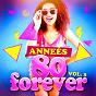 Album Années 80 forever, vol. 3 (le meilleur des tubes) de Top TV 80 / Le Meilleur des Années 80 / 80s Greatest Hits