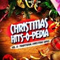 Compilation Christmas hits-o-pedia, vol. 8: traditional christmas songs avec Leslie Pearson / The Fireside Singers / Virgil Fox / John Pritchard / The London Symphony Orchestra...