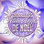 Album Chorale des petits anges de noe¨L de Les Choeurs de Noël, les Amis du Père Noël, les Choristes de Noël