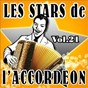 Compilation Les stars de l'accordéon, vol. 21 avec Gilles Durand / Guy Denys / Maurice Dadier / Maurice Larcange / Jean Harduin...