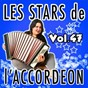 Compilation Les stars de l'accordéon, vol. 47 avec Fabien Georges / Claude Geney / Guy Denys / René Grolier / Jean Harduin...