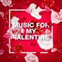 Album Music for my valentine de Love Songs / Love Unlimited / Love Song
