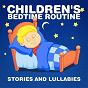 Album Children's bedtime routine (stories and lullabies) de Nursery Rhymes & Lullabies / Baby Lullabies / Bedtime Songs Collective