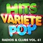 Album Hits Variété Pop, Vol. 61 (Top radios & clubs) de Hits Variété Pop