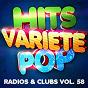 Album Hits variété pop, vol. 58 (top radios & clubs) de 50 Tubes du Top / 50 Tubes Au Top / Tubes Top 40