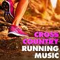 Compilation Cross country running music avec Sergey Larch / Katey Laurel / Blair Sangeet Constance / Katey Laurel, Xteve / Tim Korry...