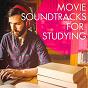 Album Movie soundtracks for studying de Temas de Series de Televisión, Música de Series, Temas de Novelas