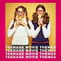 Album Teenage movie themes de The Movie Soundtrack Experts