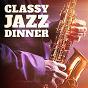 Compilation Classy jazz dinner avec Ettore Fioravanti / Stefano Micarelli / Reinaldo Santiago / Rosferra Marsalis, Toni Macles / Antonio Arena, Franco Chiari...