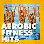 Album Aerobic fitness hits de Running Hits, Crossfit Junkies, Workout Rendez Vous