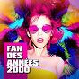 Album Fan des années 2000 de Tubes Radios, Fan des Années 2000