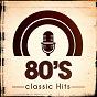 Album 80's classic hits de 80s Forever