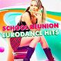 Album School reunion eurodance hits de 90s Dance Music