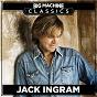 Album Big machine classics de Jack Ingram