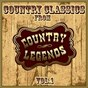 Compilation Country classics from country legends, vol. 1 avec Sandy Posey / Tommy Overstreet / Lynn Anderson / Nat Stuckey / Dave Dudley...