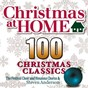 Album Christmas at home: 100 christmas classics de The Festival Choir & Hosanna Chorus & Steven Anderson