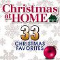 Album Christmas at home: 33 christmas favorites de The Festival Choir & Hosanna Chorus & Steven Anderson