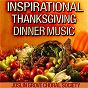 Album Inspirational thanksgiving dinner music de The Joslin Grove Choral Society