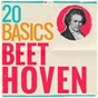 Compilation 20 basics: beethoven avec Vienna Volksoper Orchestra / The London Symphony Orchestra / Alfred Scholz / Ludwig van Beethoven / Josef Krips...