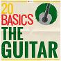 Compilation 20 basics: the guitar avec Enrique Granados / José Luis Lopategui / Emilio Pujol / Orquesta Sinfonica Venezuela / Eduardo Marturet...