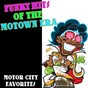 Compilation Funky hits of the motown era: motor city favorites avec The Ray Charles Singers / The Afro 5 / The Soul Sensation / The Doo Wops / Funk'N Up...