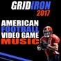 Compilation Gridiron 2017: american football video game music avec New Soul Sensation / Stereo Avenue / Miami Beatz / Highway Bros / Vibe2vibe...