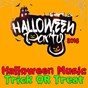 Compilation Halloween music trick or treat: halloween party 2016 avec Hell's Black Roses / Countdown Singers / The Blinding Lights / Justin Kingston / CDM Project...