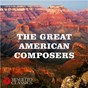 Compilation The great american composers avec John Philip Sousa / Divers Composers / Cincinnati Pops Orchestra / Erich Kunzel / Morton Gould...