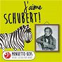 Compilation J'aime schubert! avec Zdenék Kosler / Bamberg Piano Quintet / Franz Schubert / Peter Frankl / Alfred Brendel...