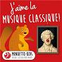 Compilation J'aime la musique classique! avec Antál Doráti / Divers Composers / Philharmonia Slavonica / Henry Adolph / Jean-Sébastien Bach...