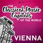 Compilation Classical music capitals of the world: vienna avec Ludwig van Beethoven / The London Symphony Orchestra / Horst Stein / Franz von Suppé / Orchestre Philharmonique de Slovaquie...