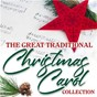 Compilation The great traditional christmas carol collection avec The Festival Choir & Hosanna Chorus / Sarah Moore / Michelle Amato / The Blossom Street Singers / Yuletide Carolers...