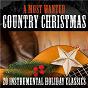 Album A most wanted country christmas: 20 instrumental holiday classics de Bluegrass Christmas Jamboree, Steve Ivey & the Bluegrass Gospel Group