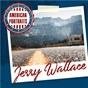 Album American Portraits: Jerry Wallace de Jerry Wallace