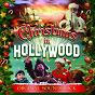 Compilation Christmas In Hollywood (Original Soundtrack) avec Chris Haigh / Alexander Khaskin / The Beijing Children's Choir / Nicolas Major / Rimsky...
