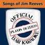 Album Official bar karaoke: songs of jim reeves de Playin' Buzzed