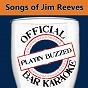 Album Official bar karaoke: songs of jim reeves de Playin' Buzzed