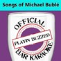 Album Official bar karaoke: songs of michael bublé de Playin' Buzzed